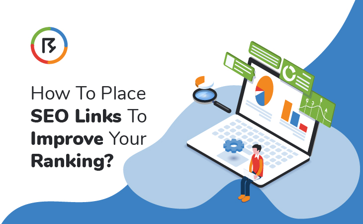 How to Place SEO Links to Improve Your Ranking