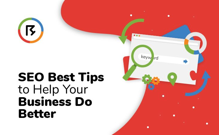 SEO Best Tips to Help Your Business Do Better