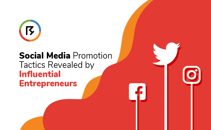 Social Media Promotion Tactics Revealed by Influential Entrepreneurs