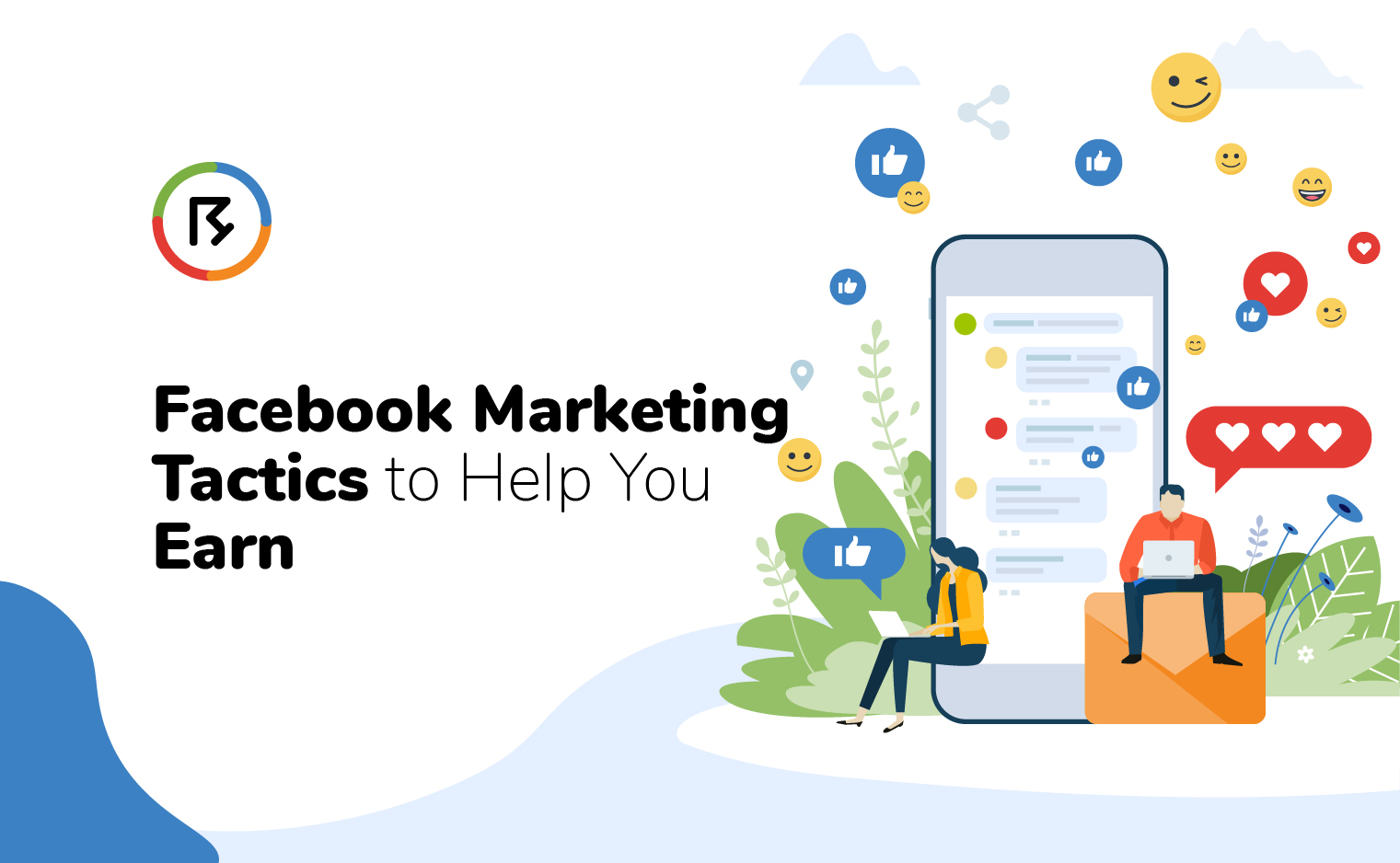 Facebook Marketing Tactics to Help You Earn