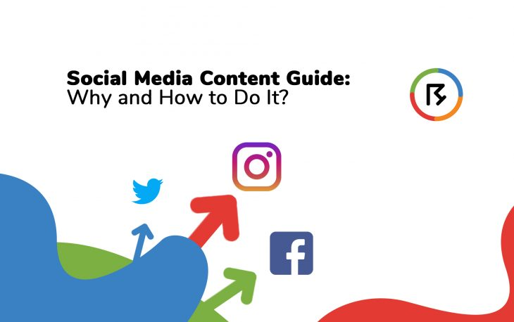 Social Media Content Guide: Why and How to Do It?