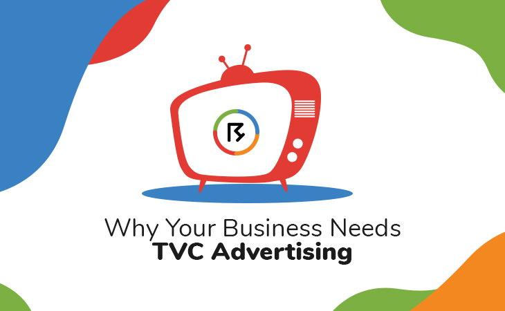 Why Your Business Needs TVC Advertising