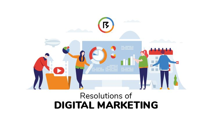 Resolutions of Digital Marketing