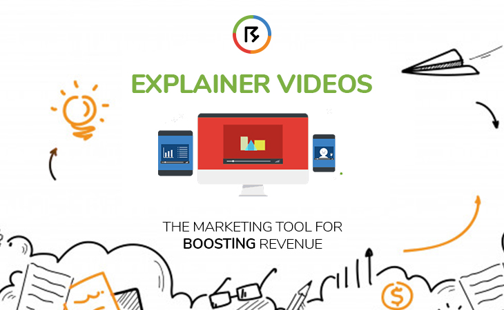 Explainer Videos; The Marketing Tool For Boosting Revenue