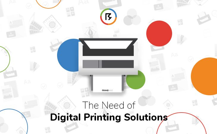 The Need of Digital Printing Solutions