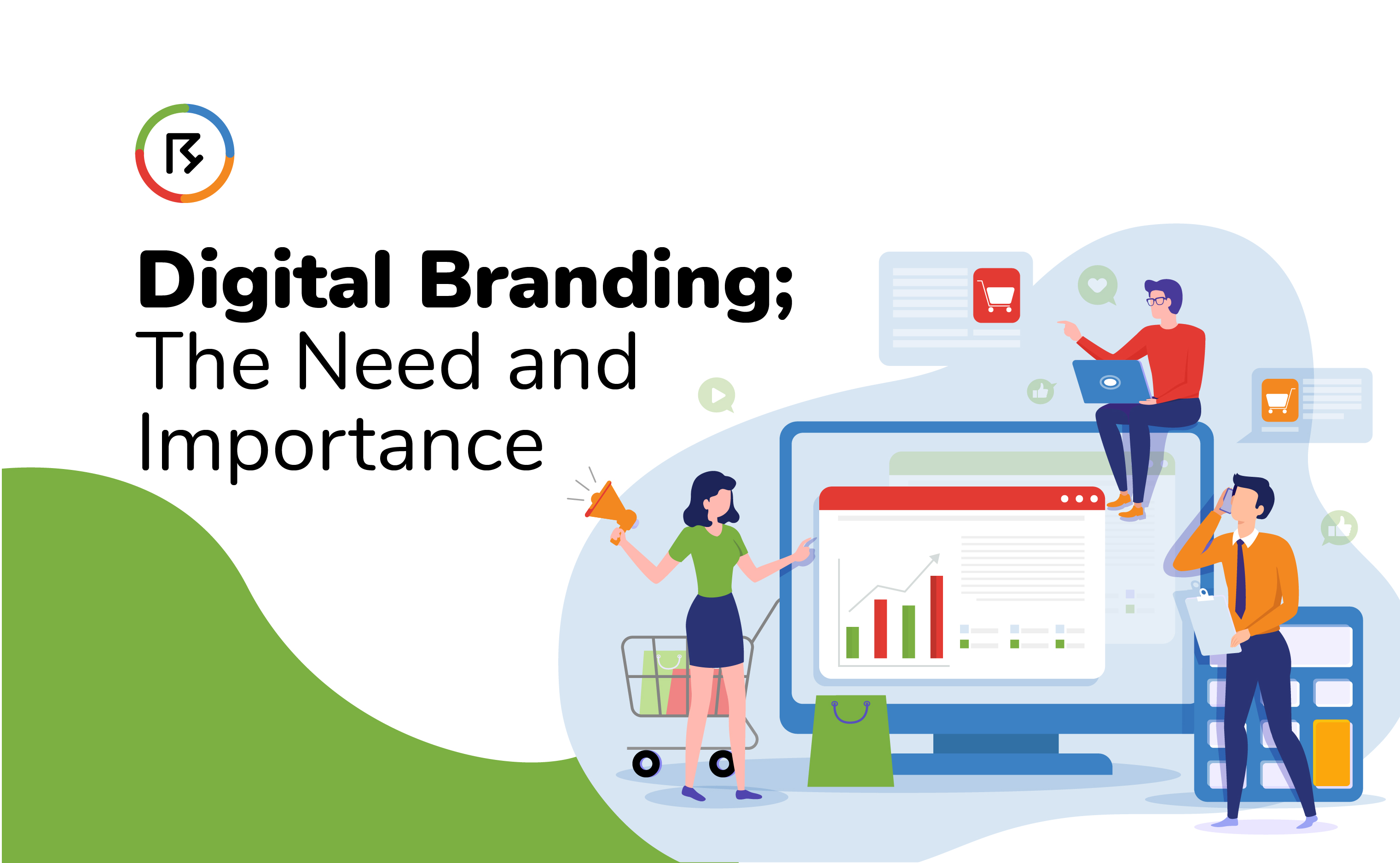Digital Branding; The Need and Importance