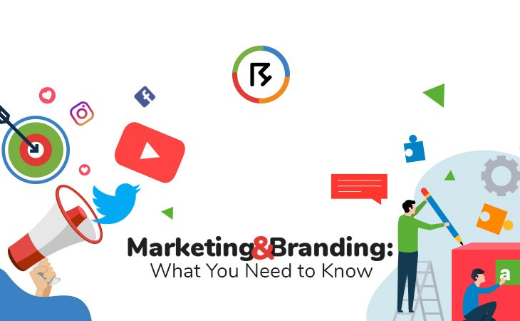 Marketing and Branding: What You Need to Know