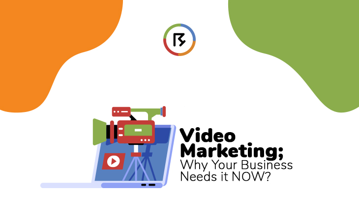 Video Marketing; Why Your Business Needs it NOW?