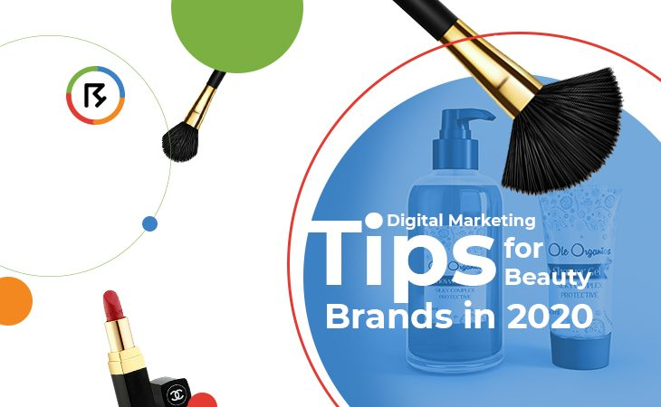 Digital Marketing Tips for Beauty Brands in 2020