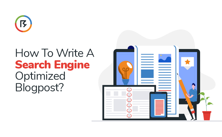 How to Write A Search Engine Optimized Blogpost?
