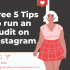 Free 5 Tips to run an Audit on Instagram